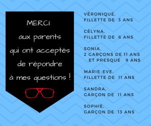 MERCI aux parents qui ont acceptés de répondre à mes questions ! (2)
